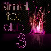 Play & Download Rimini Top Club, Vol. 3 by Various Artists | Napster