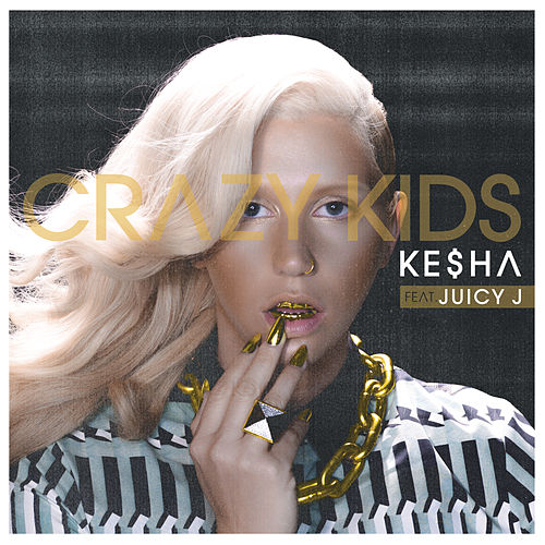 Crazy Kids by Kesha