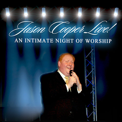 Play & Download An Intimate Night Of Worship (Live) by Jason Cooper | Napster