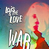 Play & Download War by Lois | Napster
