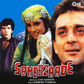 Sahebzaade (Original Motion Picture Soundtrack) by Various Artists