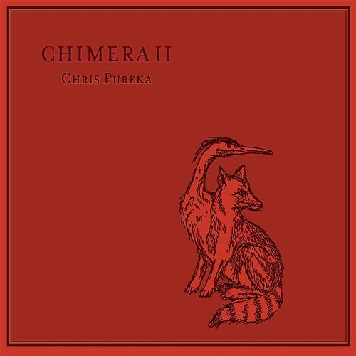 Play & Download Chimera II by Chris Pureka | Napster