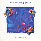 Play & Download Aurora 7.2 by The Echoing Green | Napster