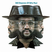 360 Degrees Of Billy Paul by Billy Paul