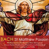 Play & Download J.S. Bach: St. Matthew Passion by Janet Baker | Napster