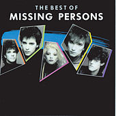 Play & Download The Best Of Missing Persons by Missing Persons | Napster