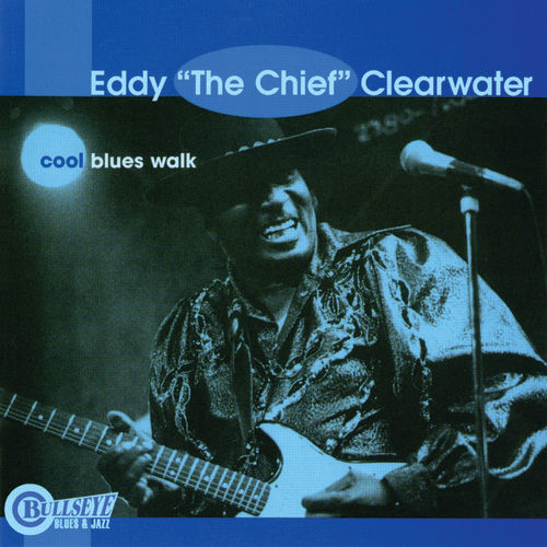 Play & Download Cool Blues Walk by Eddy Clearwater | Napster