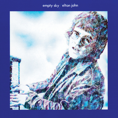 Play & Download Empty Sky by Elton John | Napster