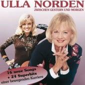 Zwischen gestern und morgen by Ulla Norden