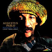 Play & Download Rising Sun (Live in Japan) by Augustus Pablo | Napster