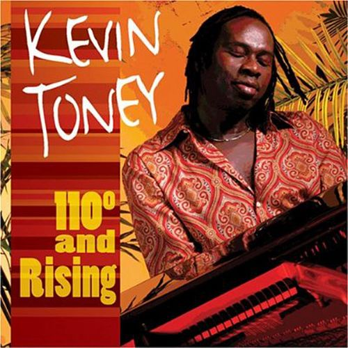 110 Degrees and Rising by Kevin Toney
