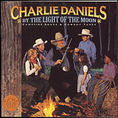 By the Light of the Moon: Campfire Songs & Cowboy Tunes by Charlie Daniels