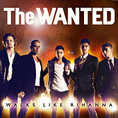 Play & Download Walks Like Rihanna by The Wanted | Napster