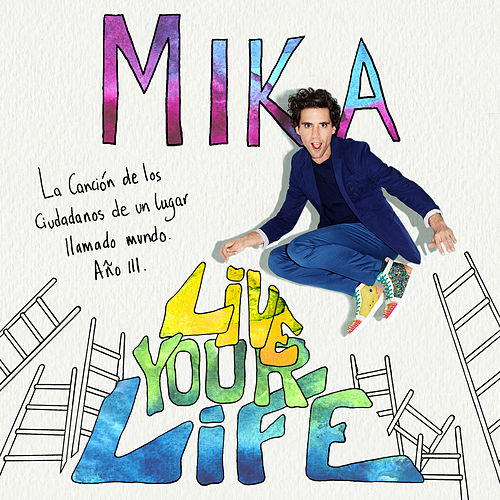 Play & Download Live Your Life by Mika | Napster