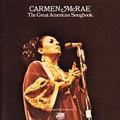 Play & Download The Great American Songbook by Carmen McRae | Napster