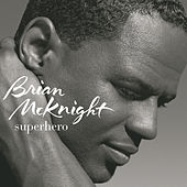 Play & Download Superhero by Brian McKnight | Napster