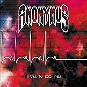 Play & Download Ni vu, ni connu by  Anonymus | Napster