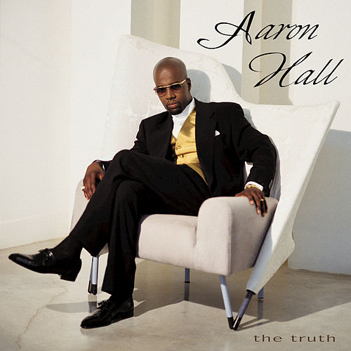 Play & Download The Truth by Aaron Hall | Napster