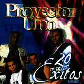 Play & Download 20 Exitos by Proyecto Uno | Napster