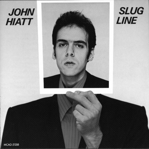 Play & Download Slug Line by John Hiatt | Napster