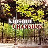 Play & Download Le Kiosque Aux Chansons, Vol. 1 by Various Artists | Napster