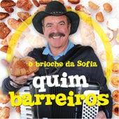 Play & Download O Brioche da Sofia by Quim Barreiros | Napster
