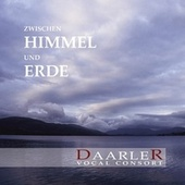 Play & Download Between Heaven and Earth: Vocal Music about Love, Light and Dark by Daarler Vocal Consort | Napster