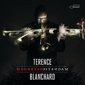 Play & Download Magnetic by Terence Blanchard | Napster