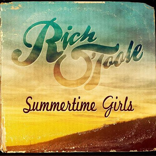 Play & Download Summertime Girls by Rich O'Toole | Napster