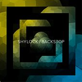 Play & Download Backstop by Shylock | Napster
