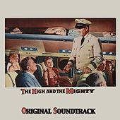 Play & Download Theme from 'The High and the Mighty' (From 'The High and the Mighty' Original Soundtrack) by Dimitri Tiomkin | Napster