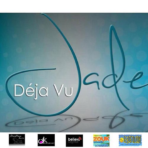 Play & Download Déjà-vu by Jade | Napster