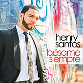 Play & Download Bésame Siempre by Henry Santos | Napster