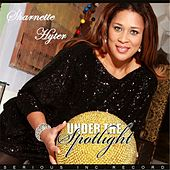 Play & Download Under the Spotlight by Sharnette Hyter | Napster