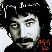Play & Download 44 & 66 by Greg Brown | Napster