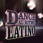 Dance, Al Ritmo Latino by Various Artists