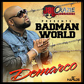 Badman World - Single by Demarco
