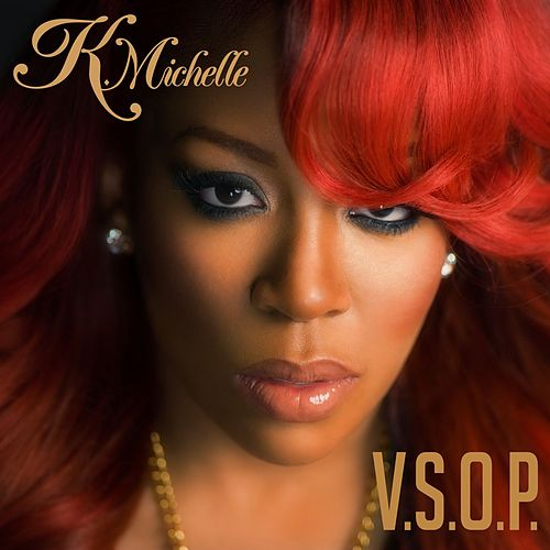 Play & Download V.S.O.P. by K. Michelle | Napster