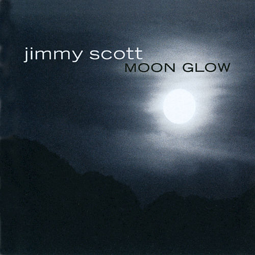 Moon Glow by Jimmy Scott