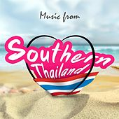 Play & Download Music from Southern Thailand (Vocal-Thai) by Suthikant Music | Napster