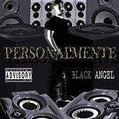 Personalmente by Black Angel
