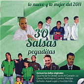Play & Download 30 Salsas Pegaditas: Lo Nuevo y Lo Mejor del 2011 by Various Artists | Napster