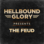 The Feud by Hellbound Glory