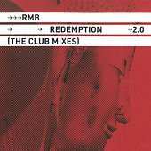 Redemption 2.0 The Club Mixes by RMB