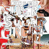 Super Surfer Girl by Chicks On Speed