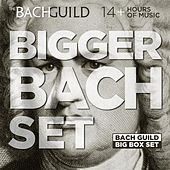 Play & Download Bigger Bach Set by Various Artists | Napster