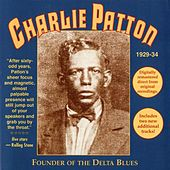 Founder of the Delta Blues by Charlie Patton