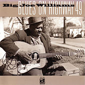 Play & Download Blues on Highway 49 by Big Joe Williams | Napster