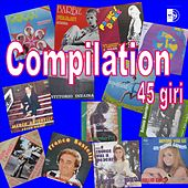 Play & Download Compilation 45 giri by Various Artists | Napster