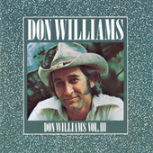 Play & Download Volume Three by Don Williams | Napster